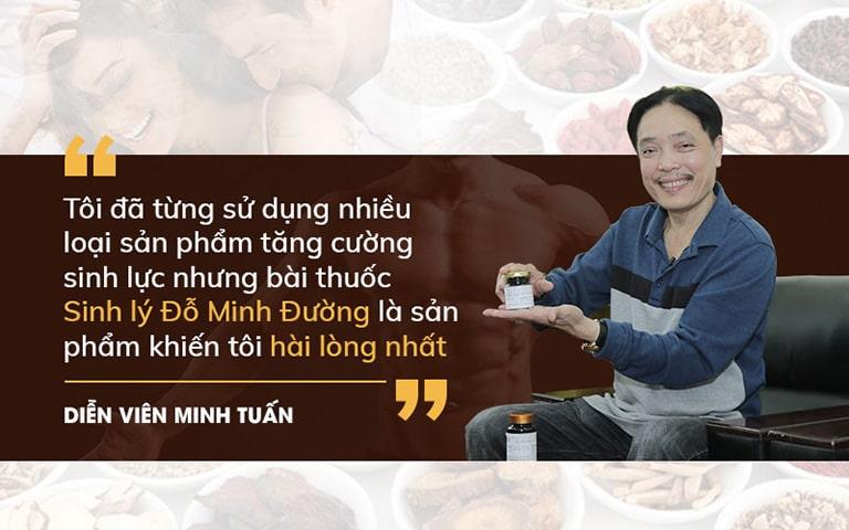 Diễn viên Minh Tuấn tin tưởng sử dụng bài thuốc Sinh lý nam Đỗ Minh Đường